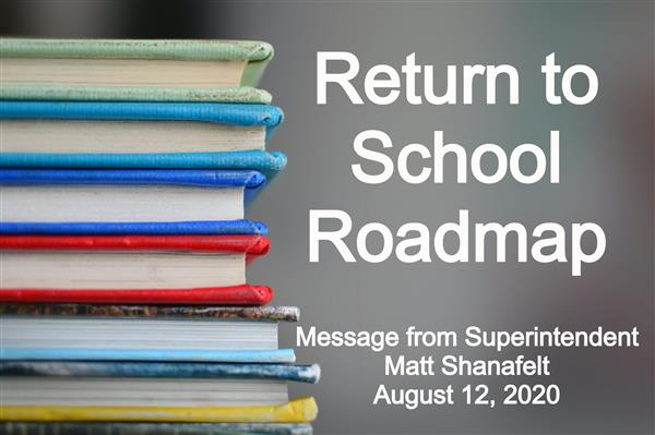 Return to School Roadmap  update August 12, 2020