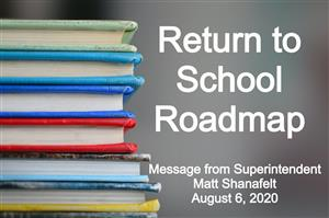 Return to School Roadmap August 20, 2020